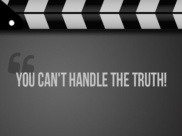 You-cant-handle-the-truth-quote img