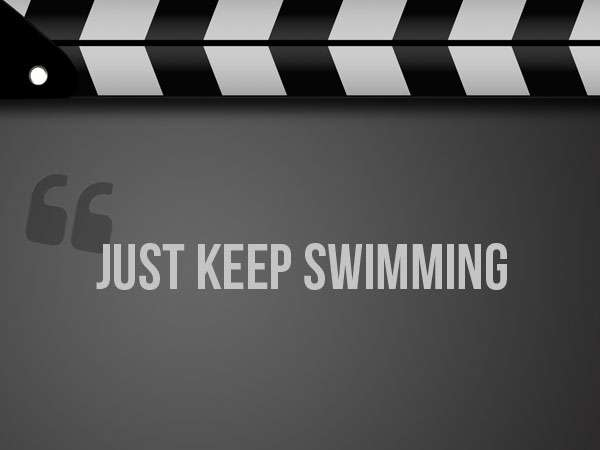 famous-disney-movie-quotes-nemo | just keep swimming