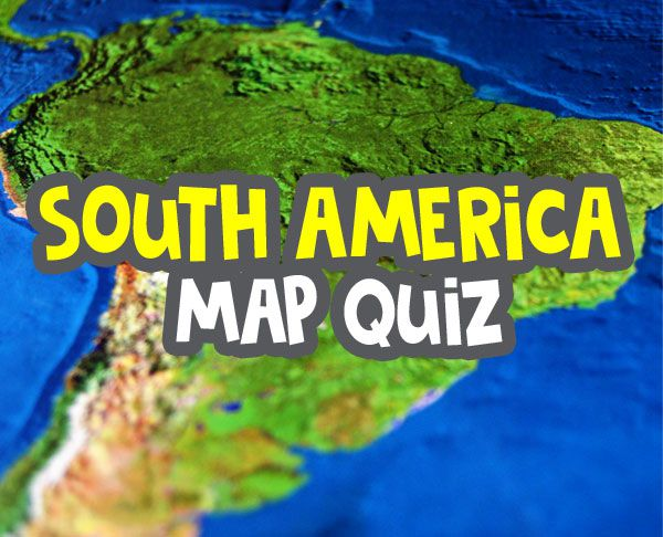 south america map quiz - how well do you know america image